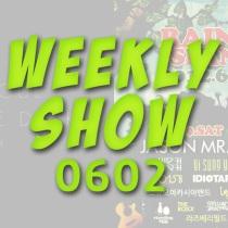 06_02weeklyshow